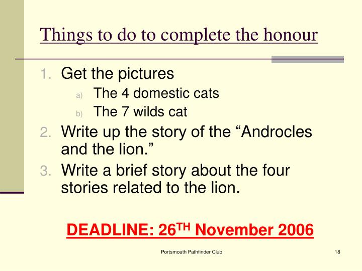 Things to do to complete the honour
