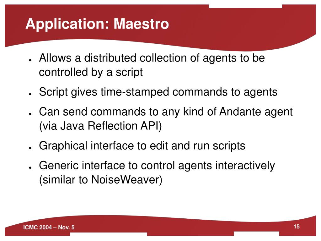 Application: Maestro