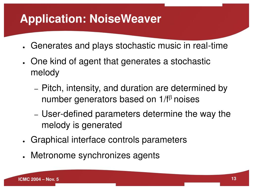 Application: NoiseWeaver