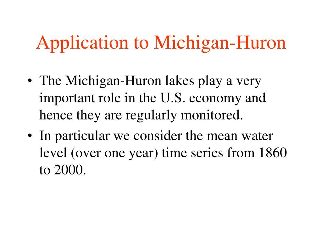 Application to Michigan-Huron