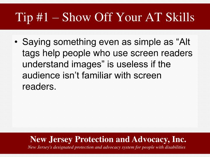 Tip #1 – Show Off Your AT Skills