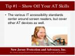 tip 1 show off your at skills4