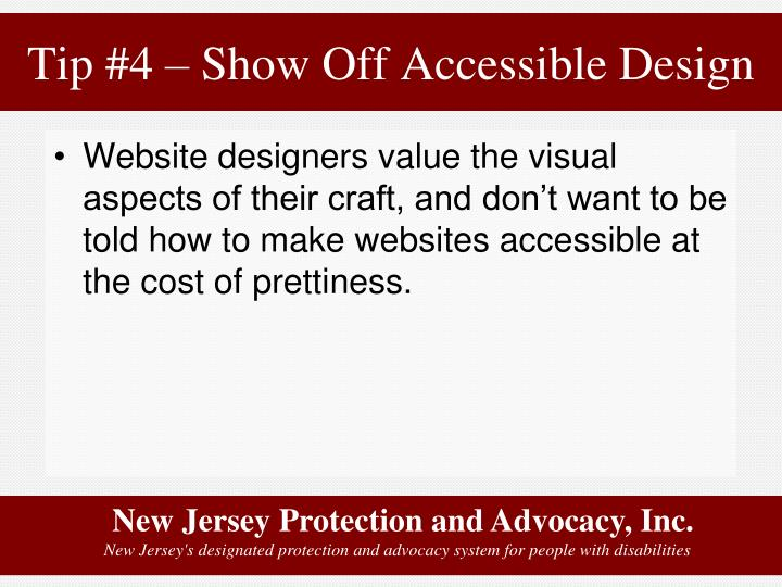 Tip #4 – Show Off Accessible Design