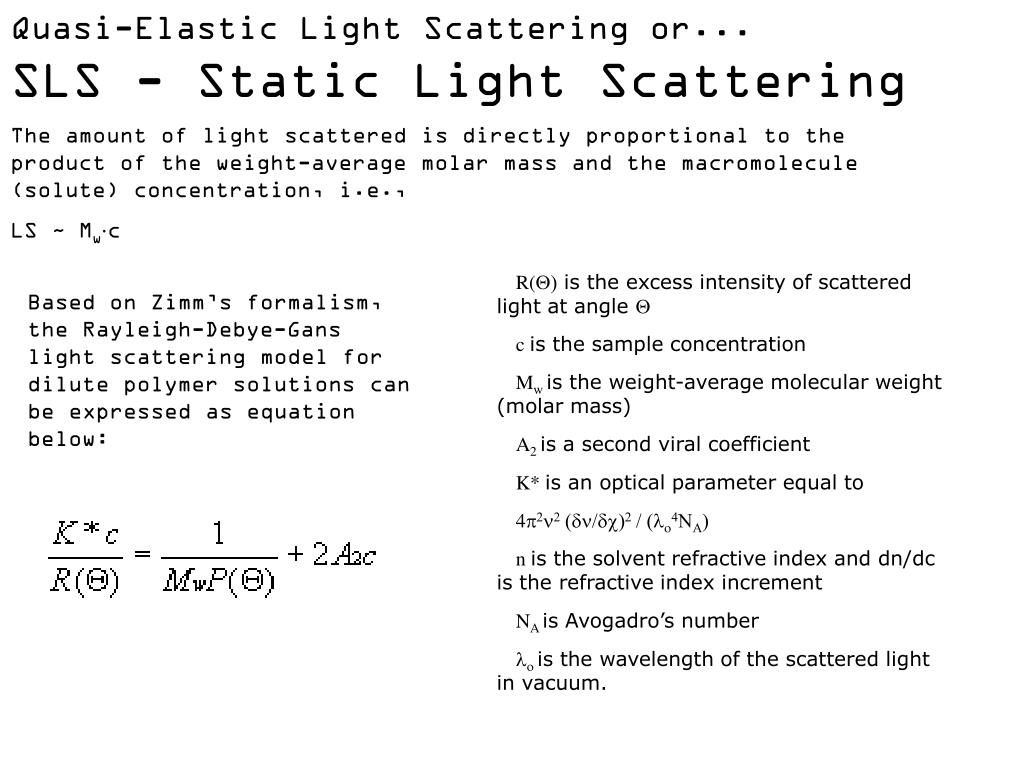 Quasi-Elastic Light Scattering or...