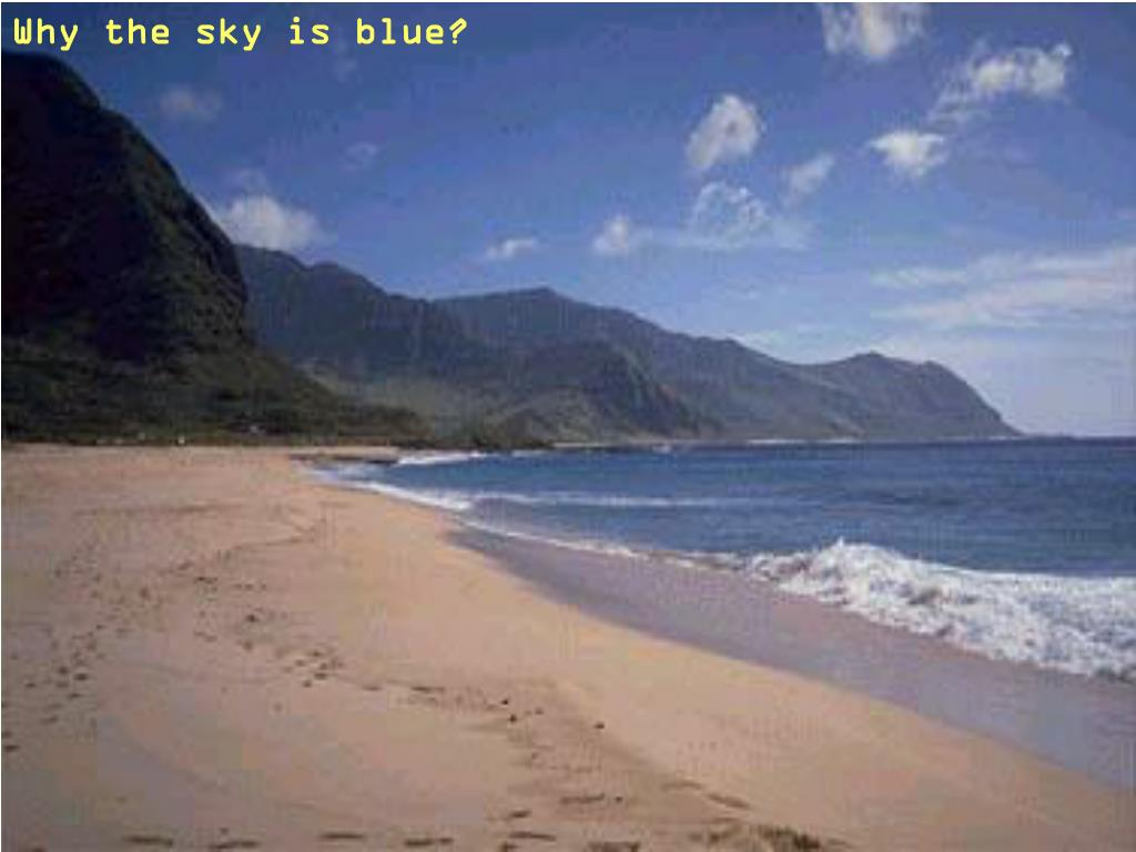 Why the sky is blue?