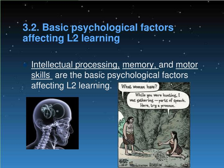 3.2. Basic psychological factors affecting L2 learning