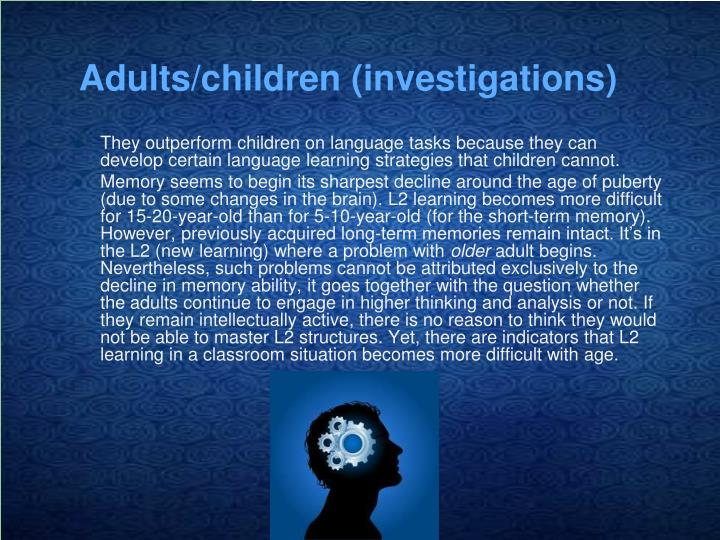 Adults/children (investigations)