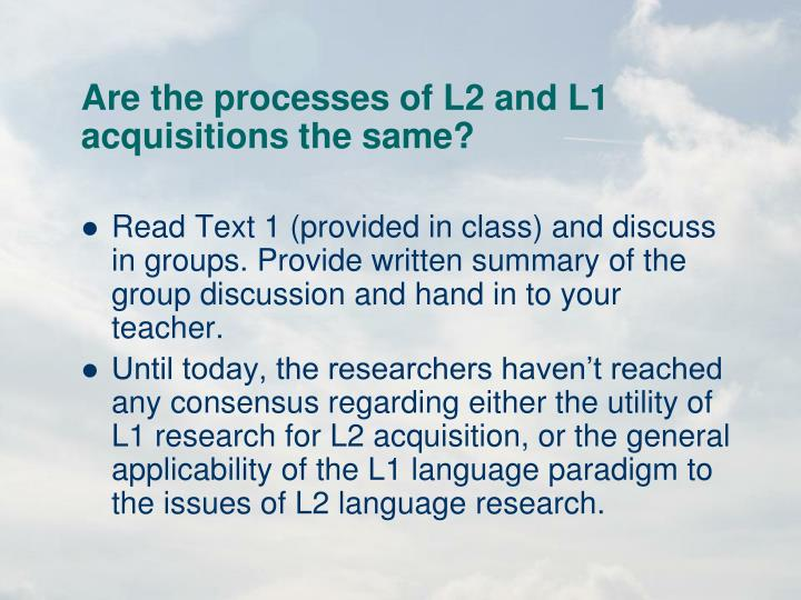 Are the processes of l2 and l1 acquisitions the same
