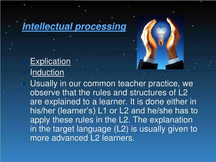 Intellectual processing