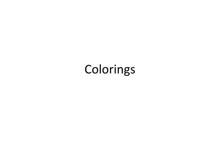 Colorings