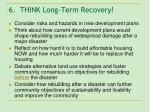 6 think long term recovery
