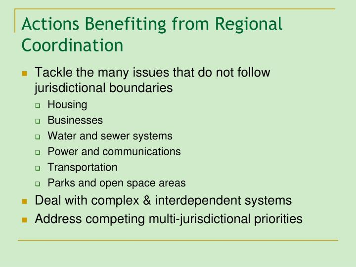 Actions Benefiting from Regional Coordination