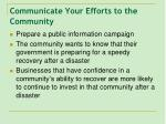 communicate your efforts to the community