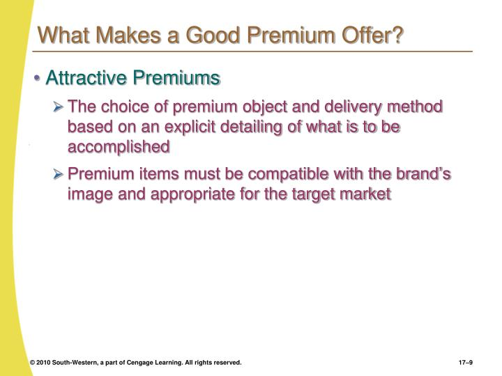 What Makes a Good Premium Offer?