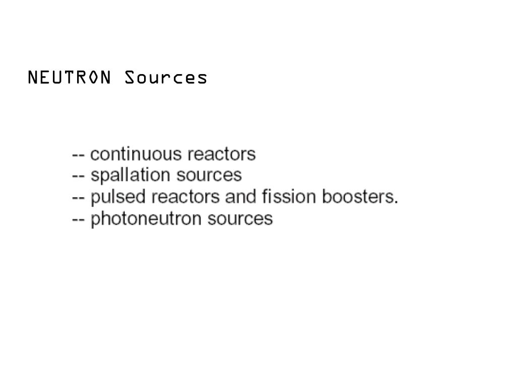 NEUTRON Sources