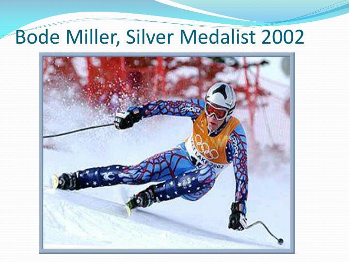 Bode Miller, Silver