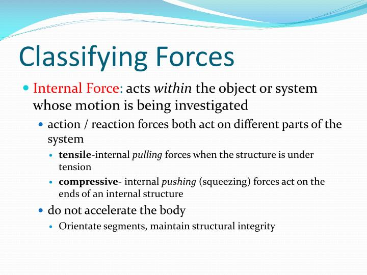 Classifying Forces
