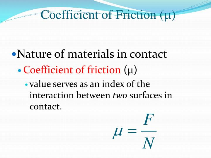 Nature of materials in contact