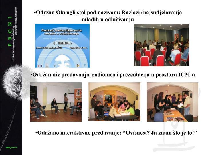 Odran Okrugli stol pod nazivom: Razlozi (ne)sudjelovanja mladih u odluivanju