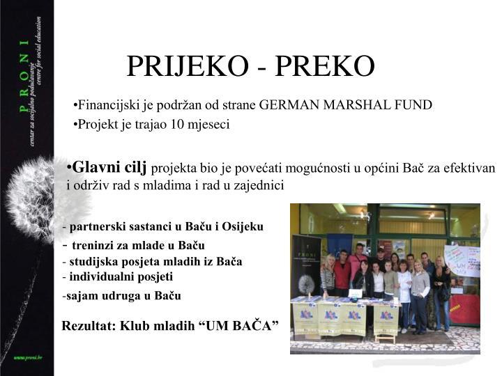 PRIJEKO - PREKO
