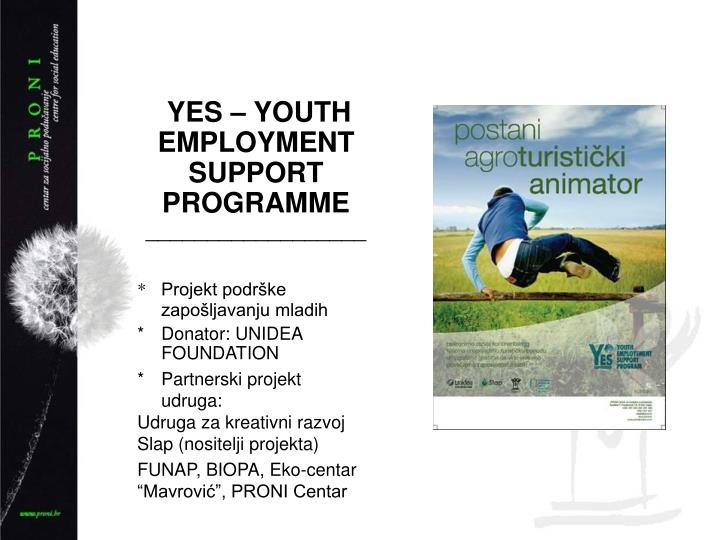 YES – YOUTH EMPLOYMENT SUPPORT PROGRAMME