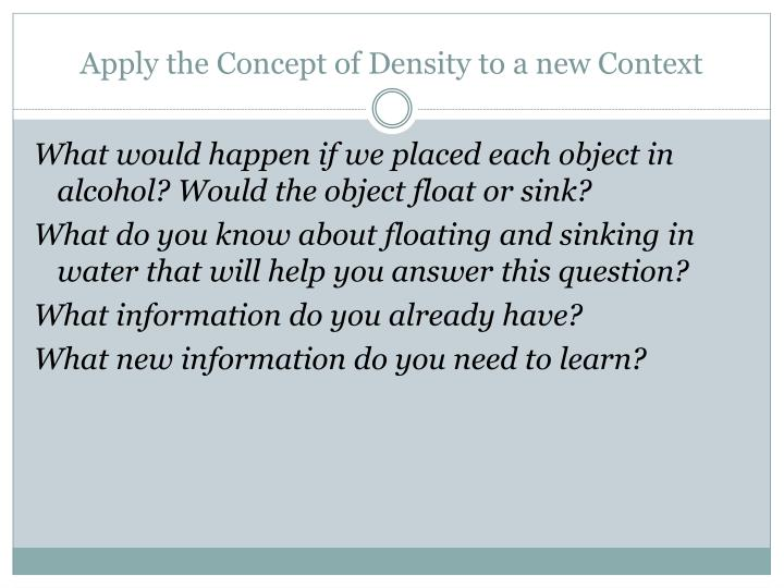 Apply the Concept of Density to a new Context