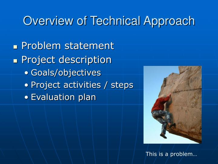 Overview of technical approach