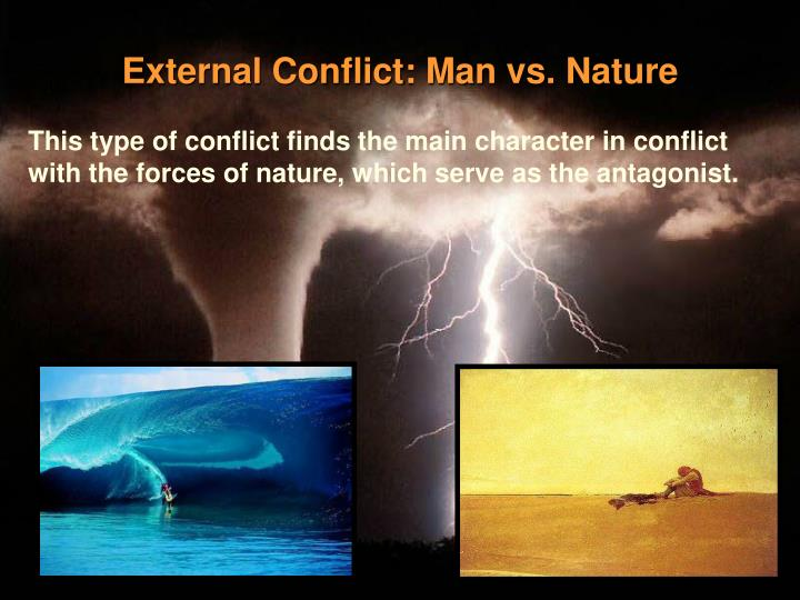 man nature conflict External conflict: man vs environment#2 on page 63,  in the beginning of divergent, she didn't know if she was selfless enough to be in abnegation.