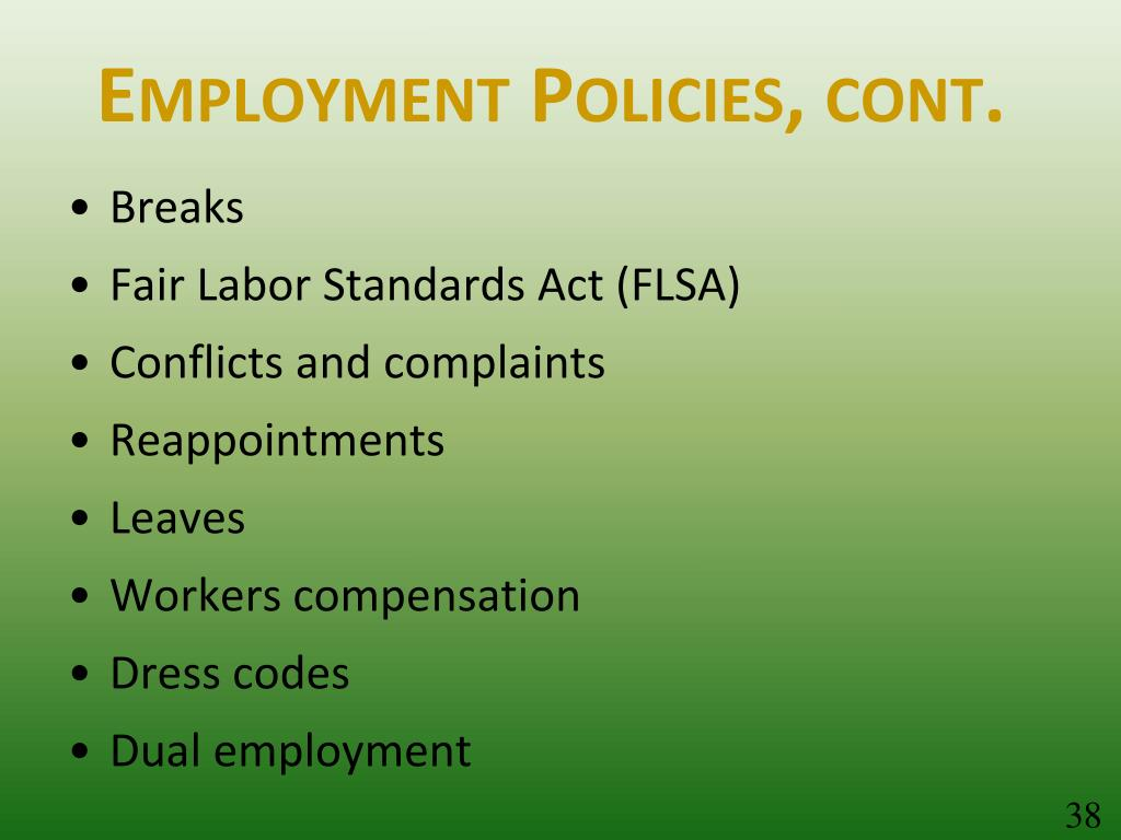 Employment Policies, cont.