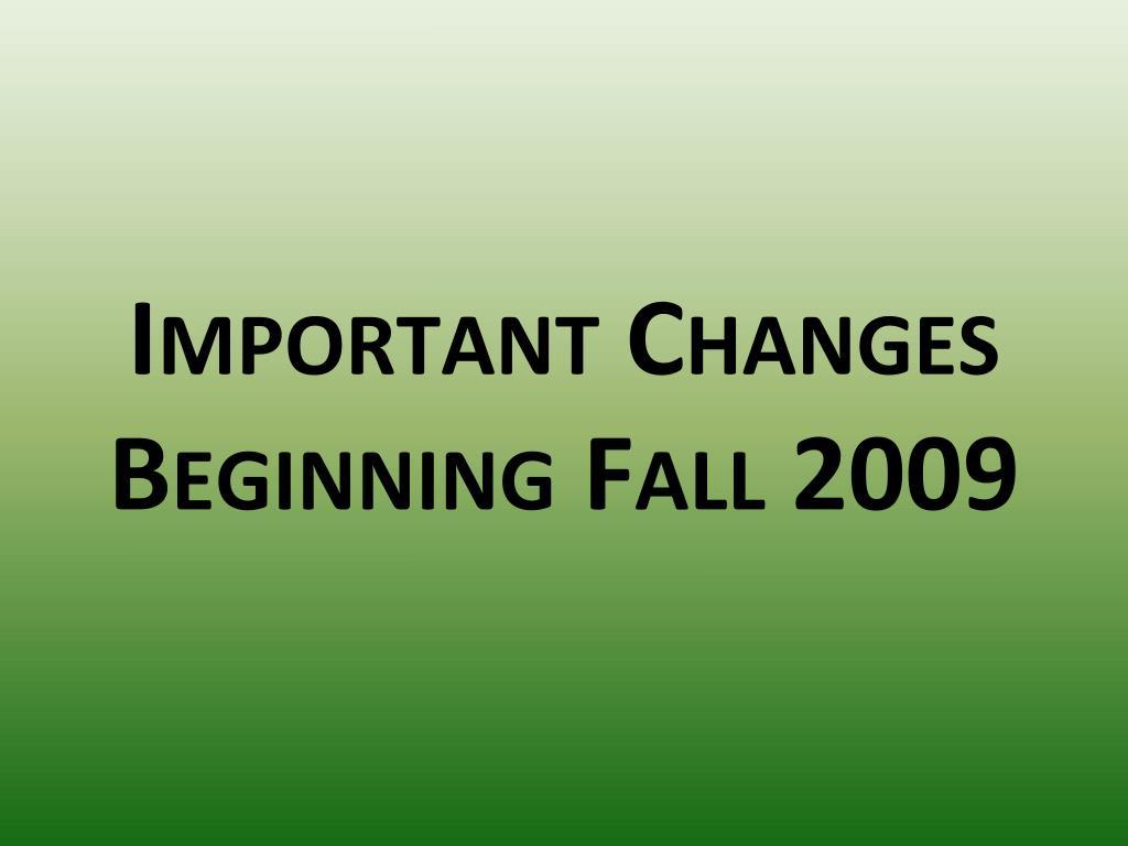 Important Changes
