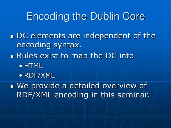 Encoding the Dublin Core
