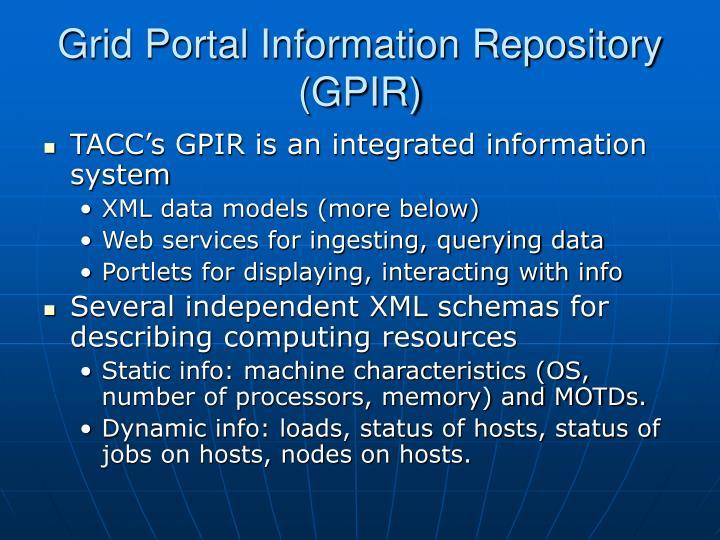 Grid Portal Information Repository (GPIR)
