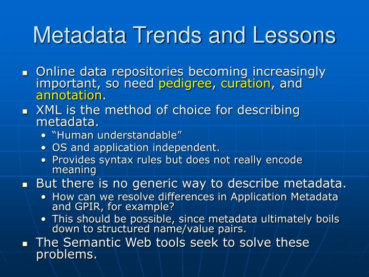 Metadata Trends and Lessons