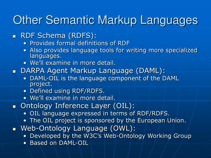 Other Semantic Markup Languages