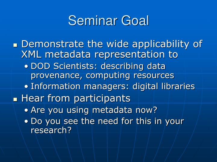 Seminar Goal
