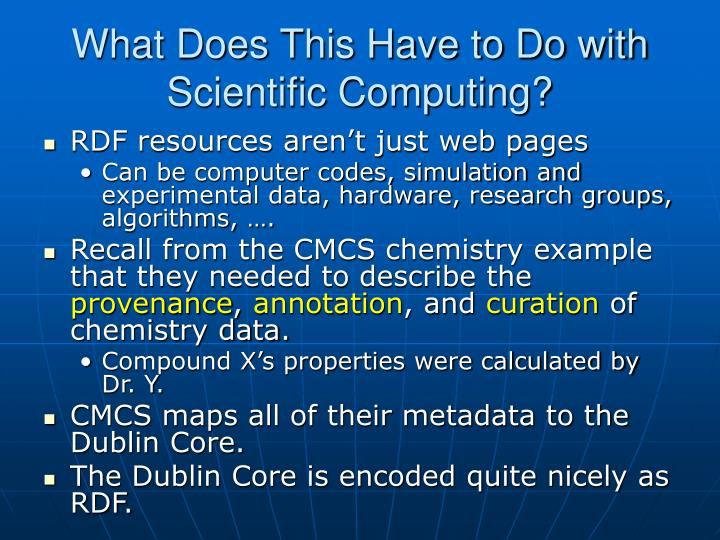 What Does This Have to Do with Scientific Computing?