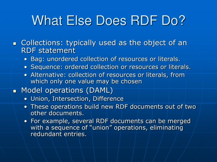 What Else Does RDF Do?