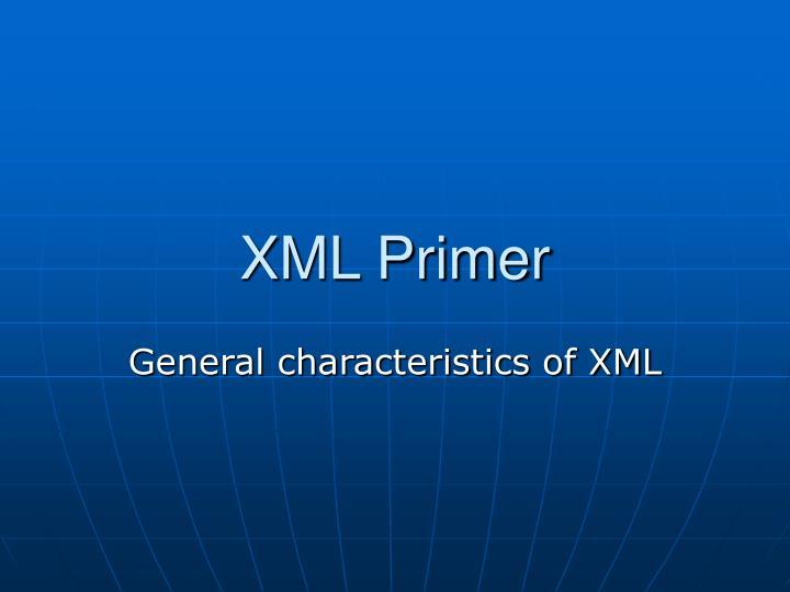 XML Primer