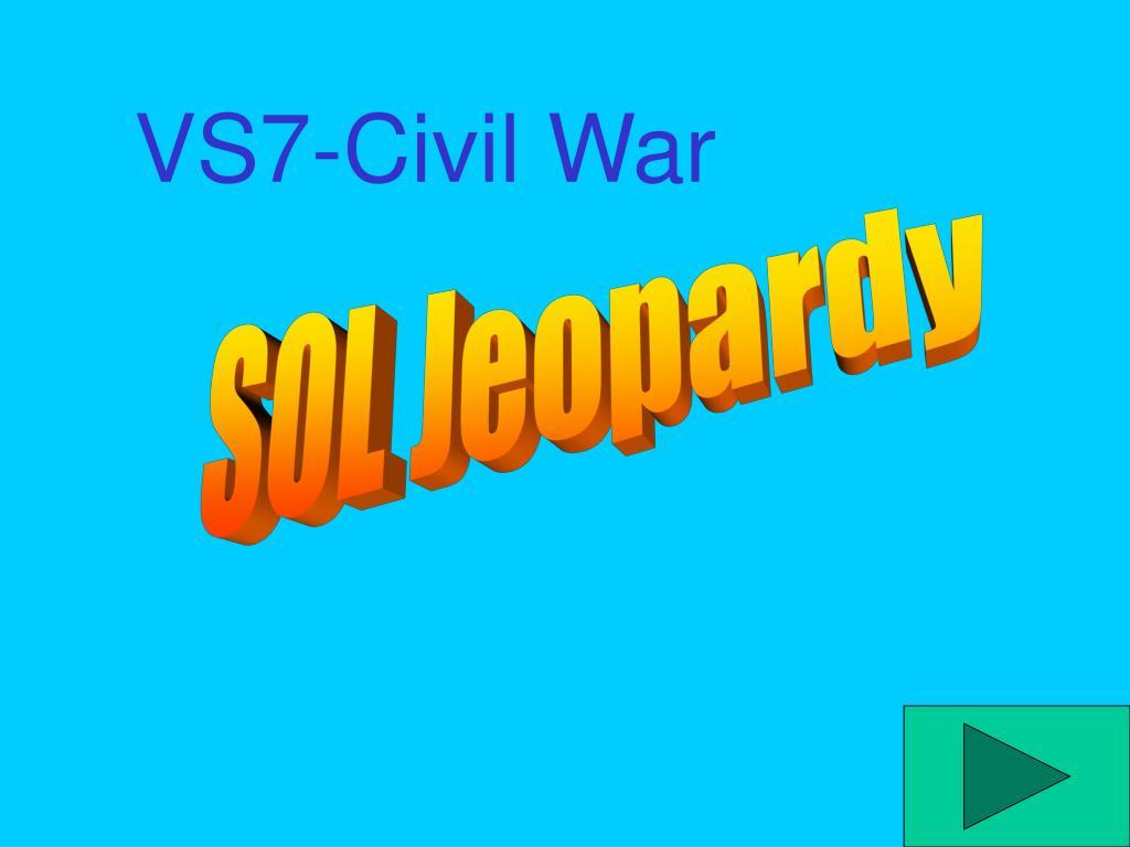 VS7-Civil War