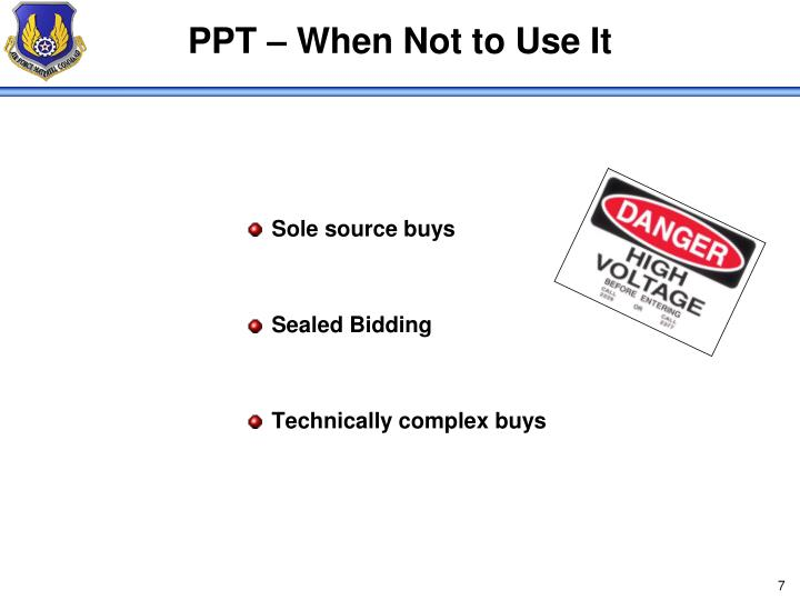 PPT – When Not to Use It