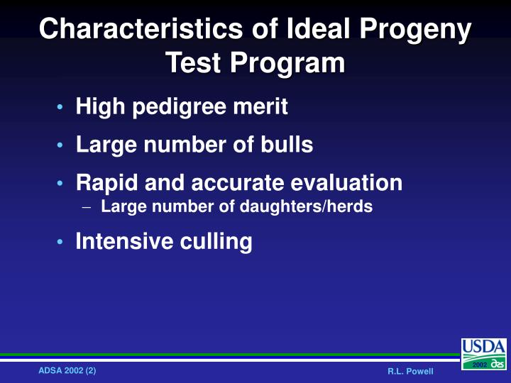Characteristics of ideal progeny test program l.jpg