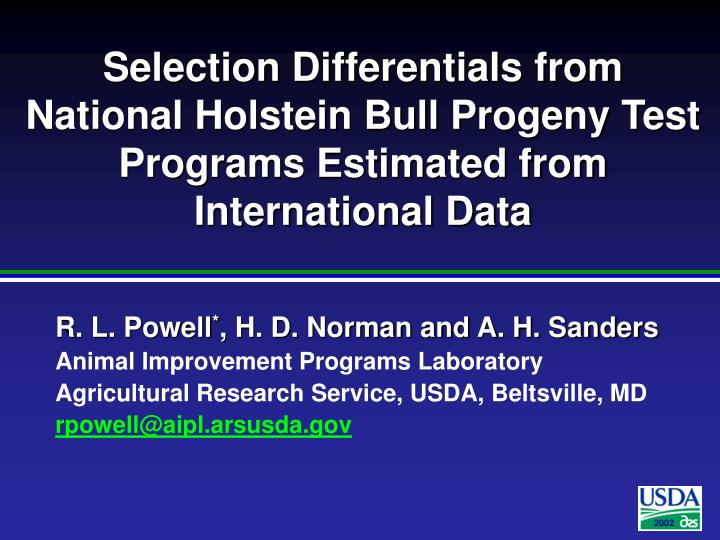 Selection Differentials from National Holstein Bull Progeny Test Programs Estimated from Internation...