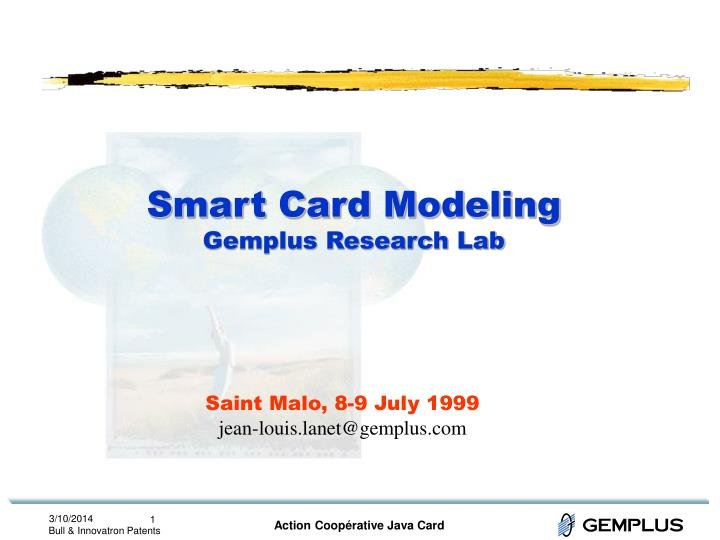 Smart card modeling gemplus research lab