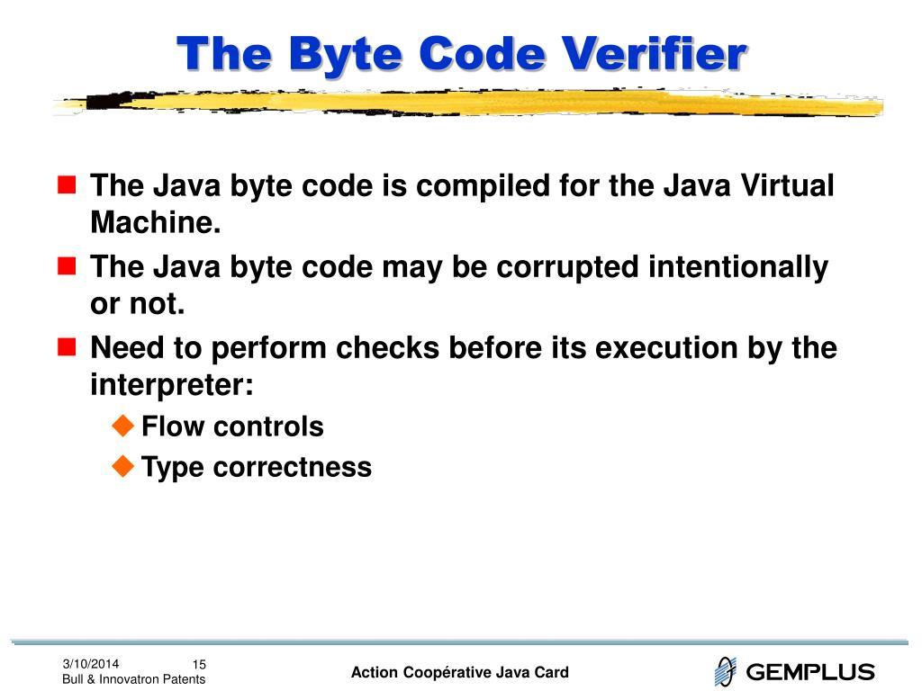 The Byte Code Verifier