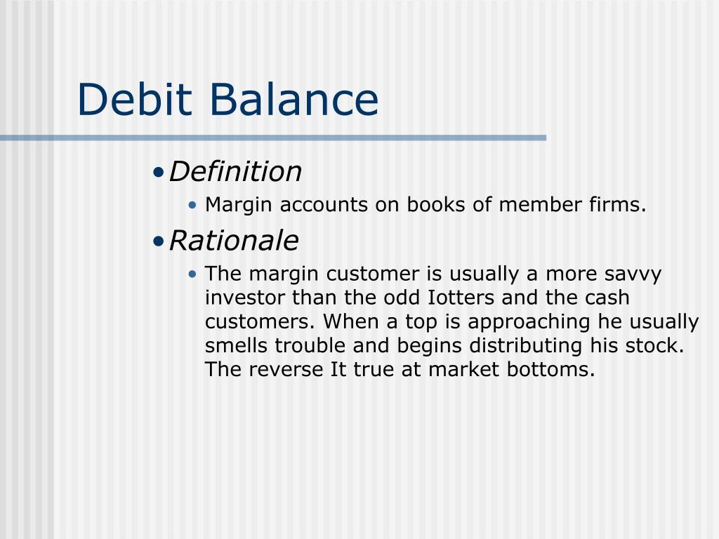 Debit Balance