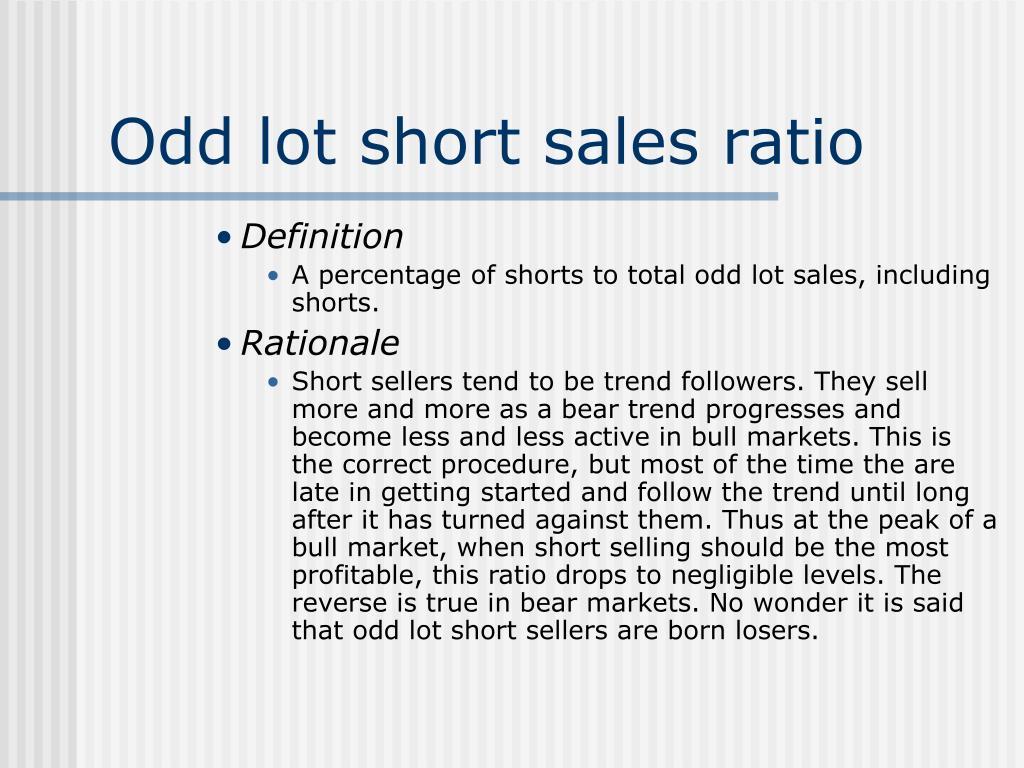 Odd lot short sales ratio