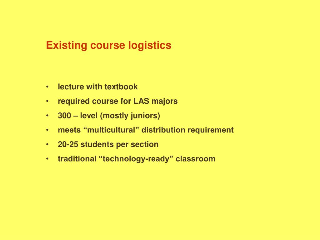 Existing course logistics