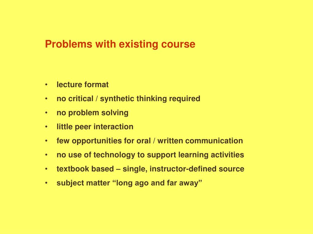 Problems with existing course