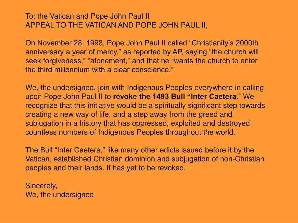 To: the Vatican and Pope John Paul II