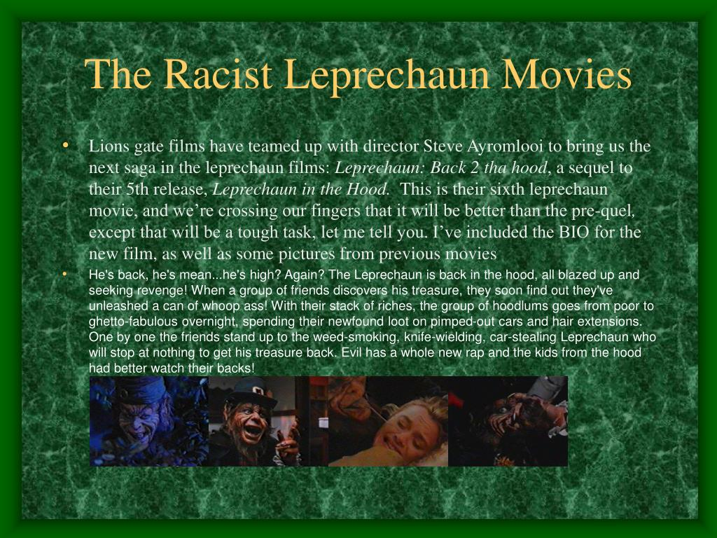 The Racist Leprechaun Movies